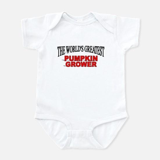 """The World's Greatest Pumpkin Grower"" Infant Bodys"