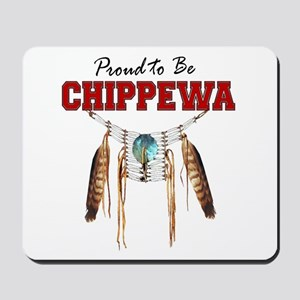 Proud To Be Chippewa Mousepad