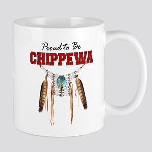 Proud To Be Chippewa Mug Mugs