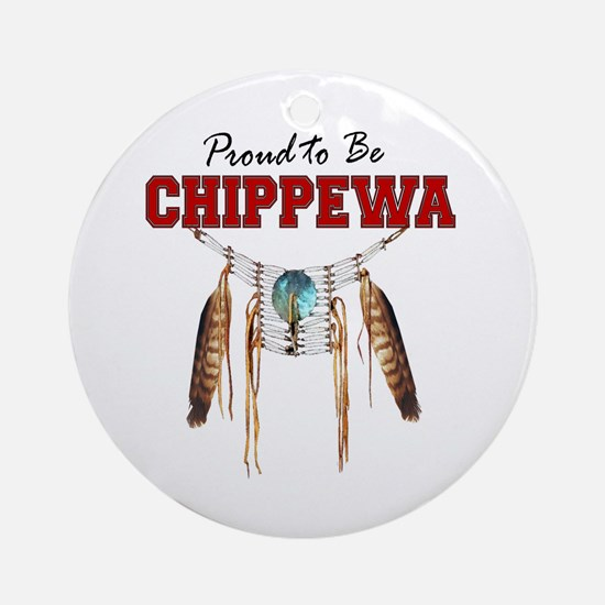 Proud To Be Chippewa Ornament (round)
