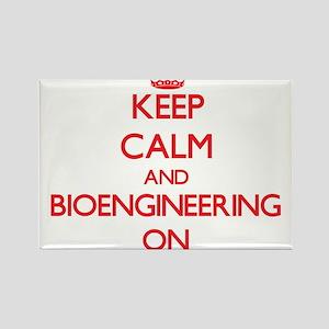 Keep Calm and Bioengineering ON Magnets