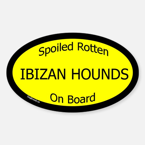 Spoiled Ibizan Hounds On Board Oval Decal