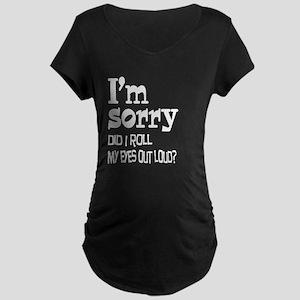 Roll My Eyes Maternity Dark T-Shirt