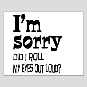 Roll My Eyes Small Poster