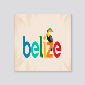 "Belize Square Sticker 3"" x 3"""