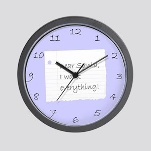 I WANT EVERYTHING Wall Clock