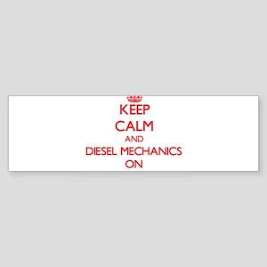 Keep Calm and Diesel Mechanics ON Bumper Sticker