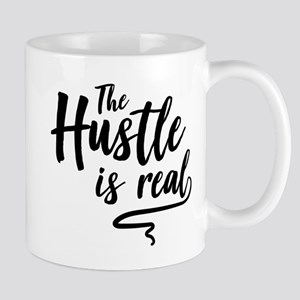 The Hustle Is Real Mugs