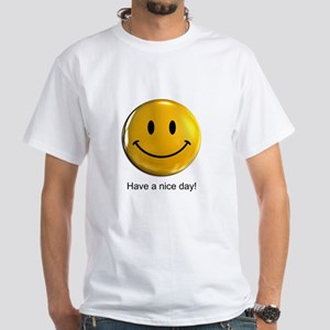 Have a Nice Day Smiley Face Tee Shirt T-Shirt