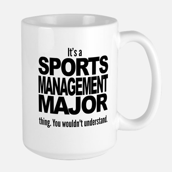 Its A Sports Management Major Thing Mugs