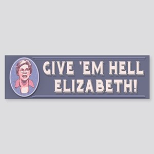 Give 'Em Hell, Liz Sticker (Bumper)