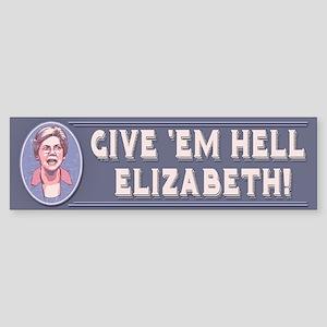 Give 'Em Hell, Liz Sticker (Bumper)