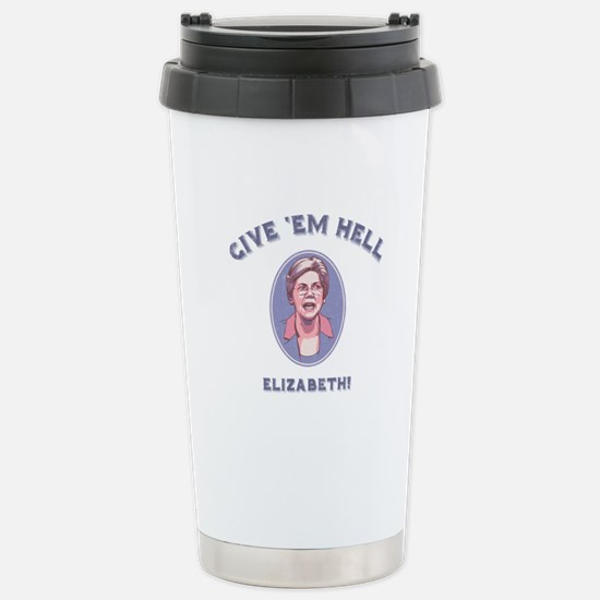 Give 'Em Hell, Liz Stainless Steel Travel Mug