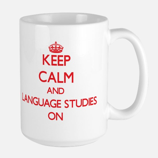 Keep Calm and Language Studies ON Mugs