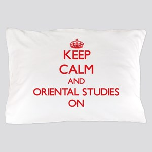 Keep Calm and Oriental Studies ON Pillow Case