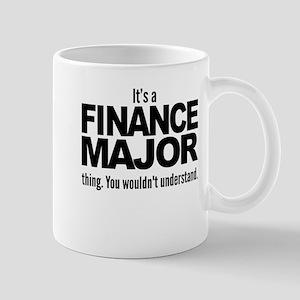 Its A Finance Major Thing Mugs