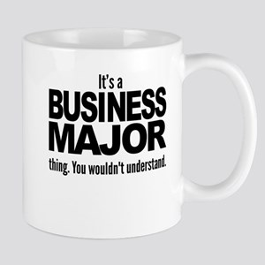 Its A Business Major Thing Mugs