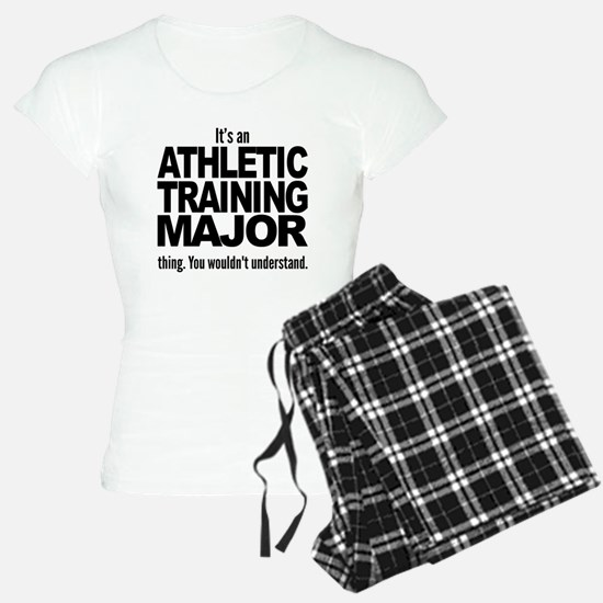 Its An Athletic Training Major Thing Pajamas