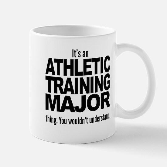Its An Athletic Training Major Thing Mugs