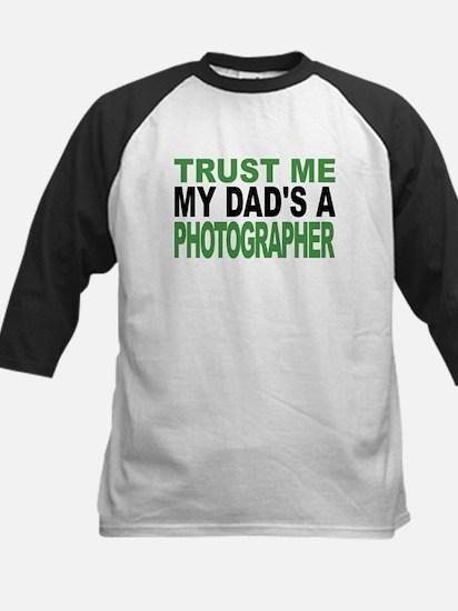 Trust Me My Dads A Photographer Baseball Jersey