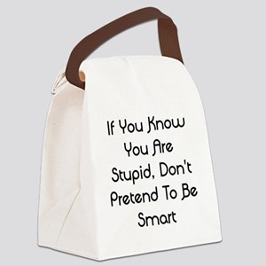don't pretend Canvas Lunch Bag