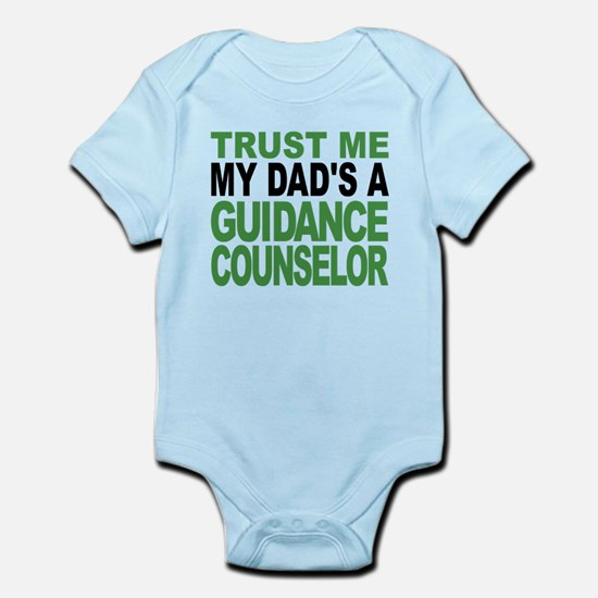 Trust Me My Dads A Guidance Counselor Body Suit