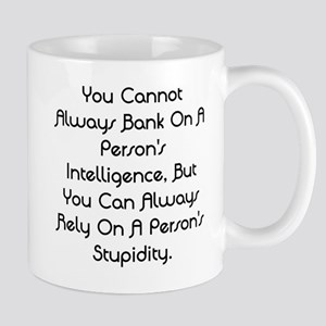 Intelligence and Stupidity Mug