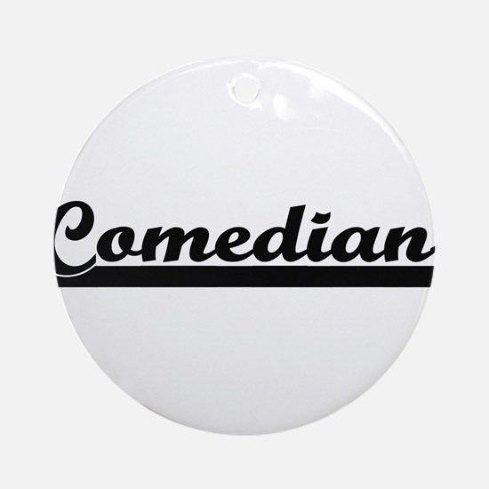 Comedian Artistic Job Design Ornament (Round)