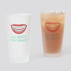 Funny All About That Brace Parody Drinking Glass