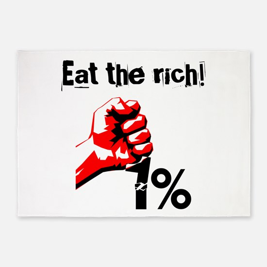 Funny Eat The Rich Occupy 5'x7'Area Rug