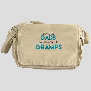 BEST DADS GET PROMOTED TO GRAMPS Messenger Bag