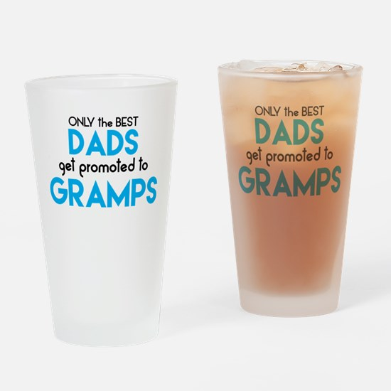 BEST DADS GET PROMOTED TO GRAMPS Drinking Glass