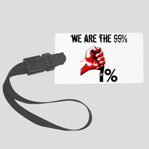 We Are The 99% Occupy Large Luggage Tag