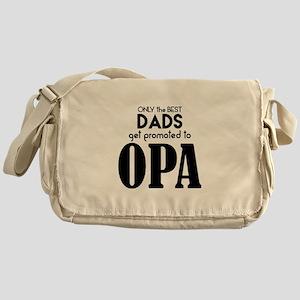 BEST DADS GET PROMOTED TO OPA Messenger Bag
