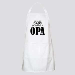 BEST DADS GET PROMOTED TO OPA Apron