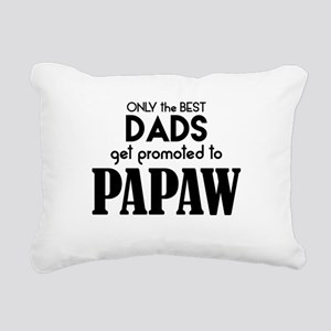 BEST DADS GET PROMOTED TO PAPAW Rectangular Canvas