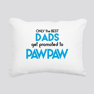 BEST DADS GET PROMOTED TO PAWPAW Rectangular Canva