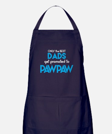 BEST DADS GET PROMOTED TO PAWPAW Apron (dark)