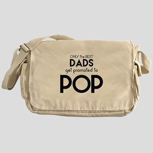 BEST DADS GET PROMOTED TO POP Messenger Bag