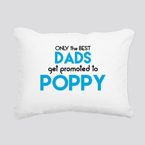 BEST DADS GET PROMOTED TO POPPY Rectangular Canvas