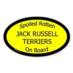 Spoiled Jack Russell Terriers Oval Sticker