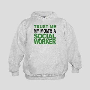 Trust Me My Moms A Social Worker Hoodie