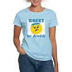 Worry Be Jewish Women's Light T-Shirt
