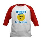 Worry Be Jewish Kids Baseball Jersey