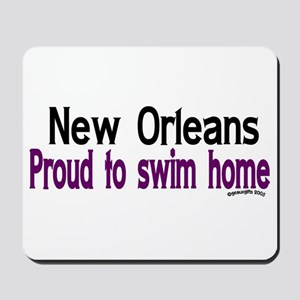 NOLA Proud To Swim Home Mousepad