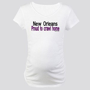 NOLA Proud To Crawl Home Maternity T-Shirt