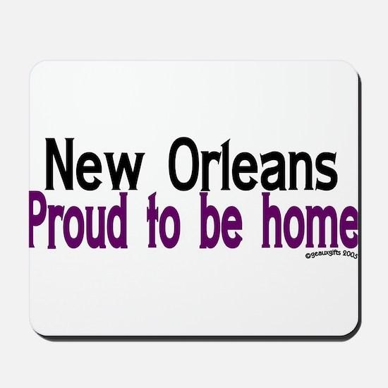 NOLA Proud To Be Home Mousepad