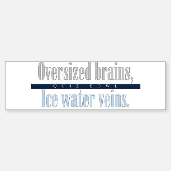 Oversized Brains Bumper Bumper Bumper Sticker