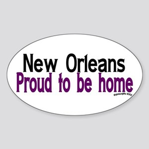NOLA Proud To Be Home Oval Sticker