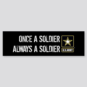 U.S. Army: Once a Soldier Always Sticker (Bumper)